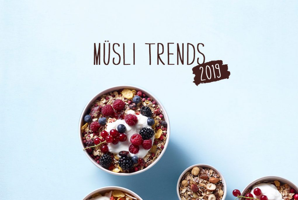 Müsli-Trends