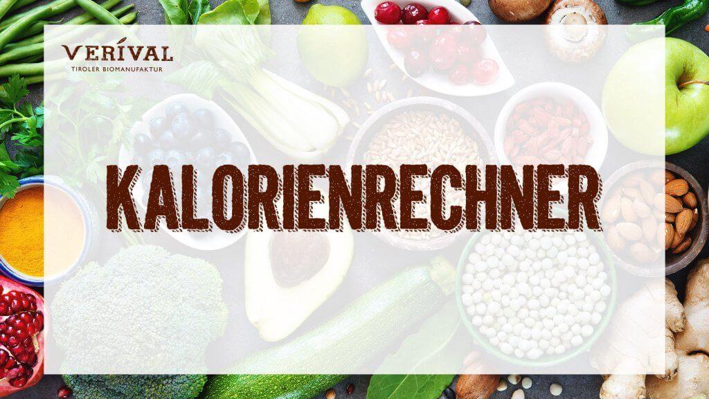 Kalorienrechner von Verival - Jetzt kostenlos deinen Kalorienbedarf berechnen